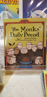 The Monk's Daily Bread