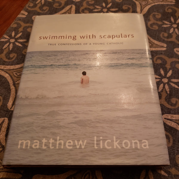 Swimming with Scapulars by Matthew Lickona