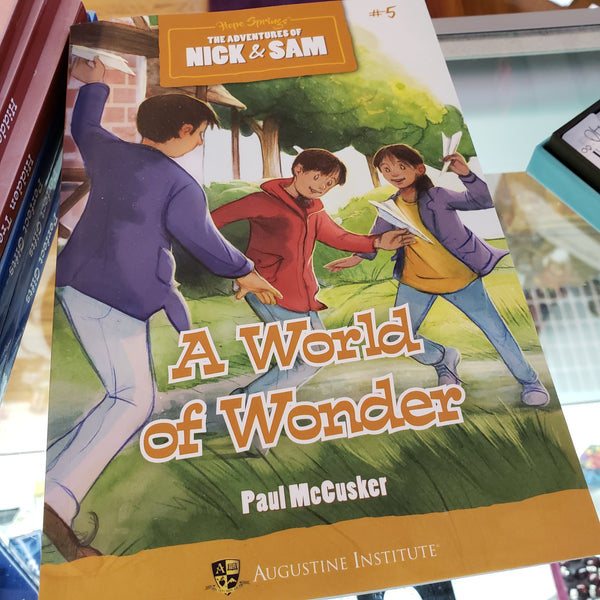 The adventures of Nick and Sam #5 A world of wonder