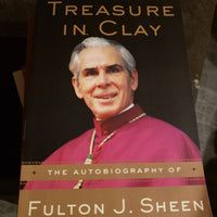 Treasure in Clay Fulton Sheen Autobiography