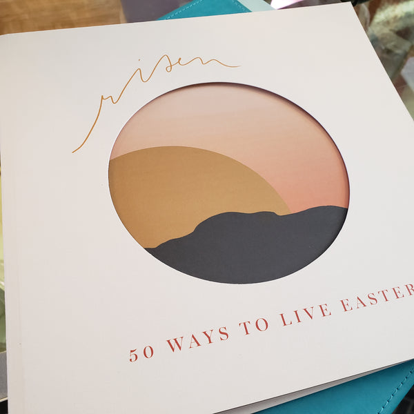 Blessed is She Risen 50 ways to celebrate Easter