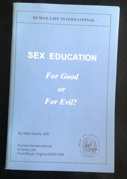 Sex Education for Good or for Evil?