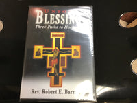 Untold Blessing Three Paths to Holiness