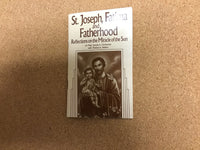 St Joseph, Fatima and Fatherhood