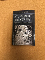 St Albert The Great Champion of Faith and Reason by Kevin Vost