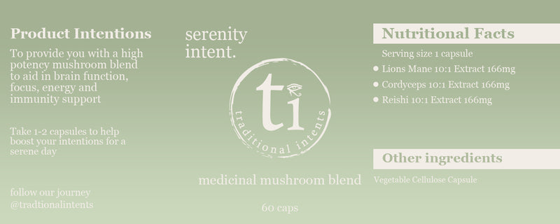 Serenity Intent | A POWERFUL COMBINATION OF MUSHROOM EXTRACTS THAT IMPROVES FOCUS, BOOSTS MOOD AND LOWERS ANXIETY
