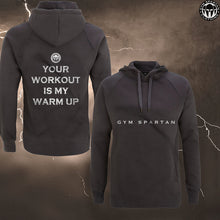 Load image into Gallery viewer, GSC Your workout is my warm up Hoodie (Various Colours)