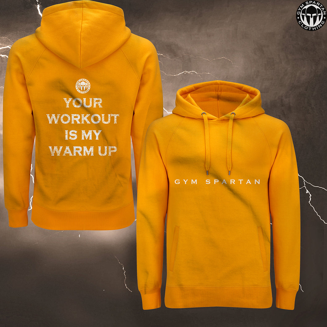 GSC Your workout is my warm up Hoodie (Various Colours)