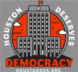 Text: Houston Deserves Democracy on a grey background, around an illustration of Houston's city hall