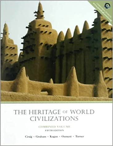 The Heritage of World Civilizations (Combined)