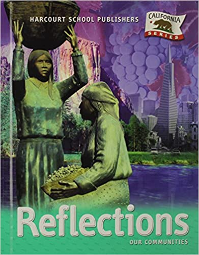 Harcourt School Publishers Reflections: Student Edition Grade 3 Reflections 2007 (Student)