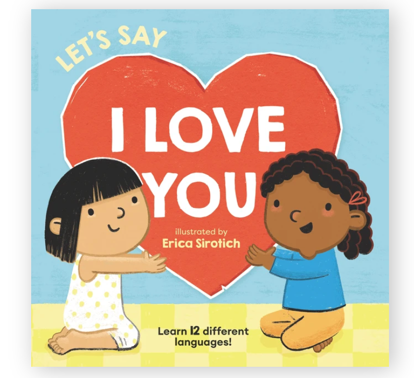 Let's Say I Love You Board Book