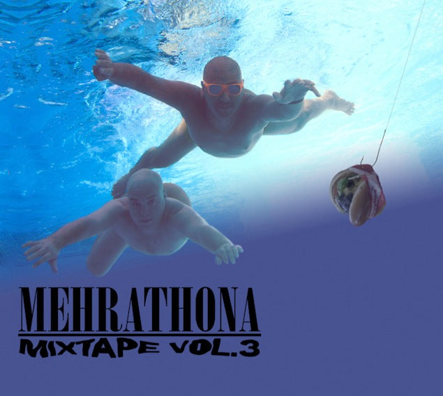 MEHRATHON MIXTAPE VOL 3