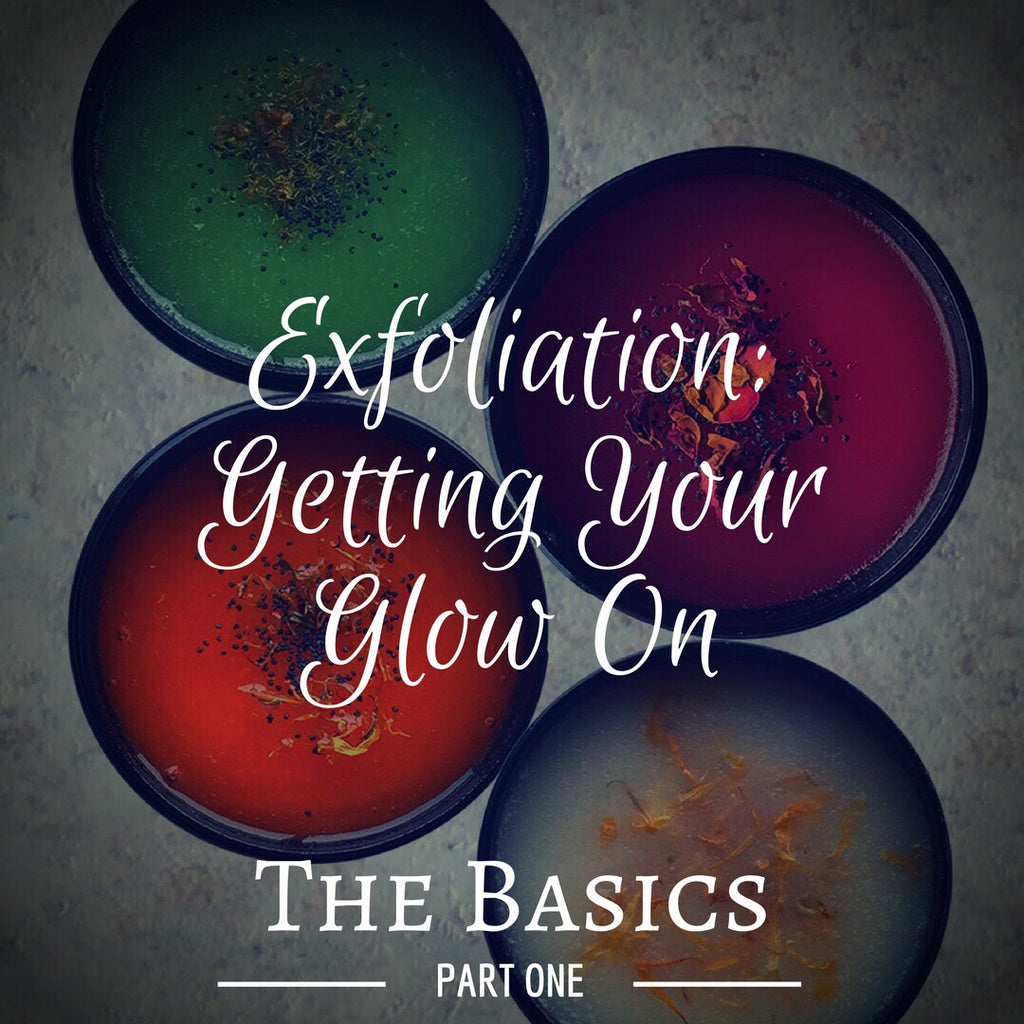 Exfoliation Part 1: The Basics
