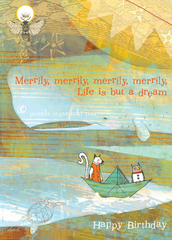 Merrily Life is But a Dream Card