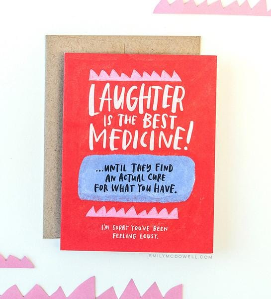 Laughter is the Best Medicine Empathy Card