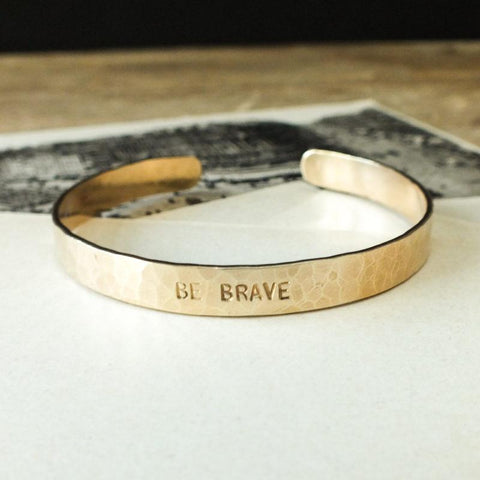 Be Brave Hammered Cuff Bracelet Brass