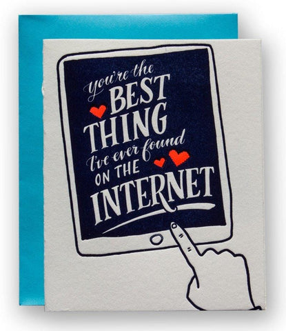 You're the Best Thing I've Ever Found on the Internet Card