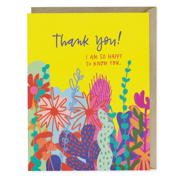 Happy to Know You Thank You Card