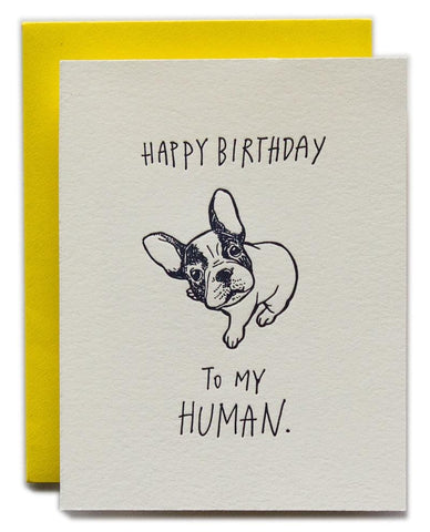 Happy Birthday To My Human Dog Card