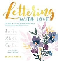 Lettering with Love By Sue Hiepler & Yasmin Reddig