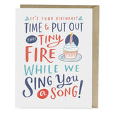 Put Out This Tiny Fire Birthday Card