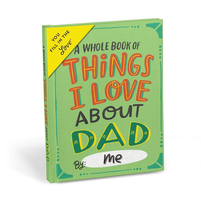 About Dad Fill in the Love® Journal