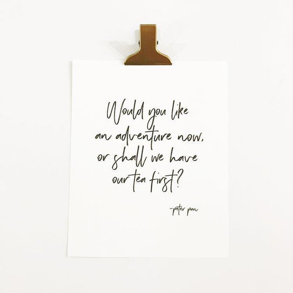 Adventure Now or Tea First? Art Print