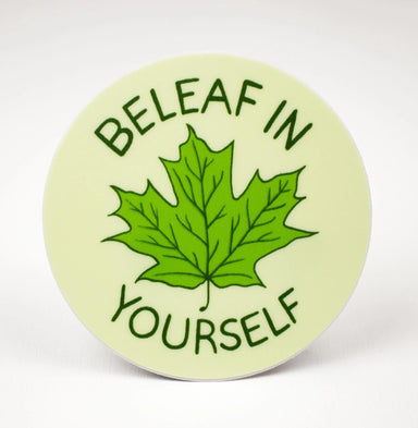 Beleaf in Yourself Sticker