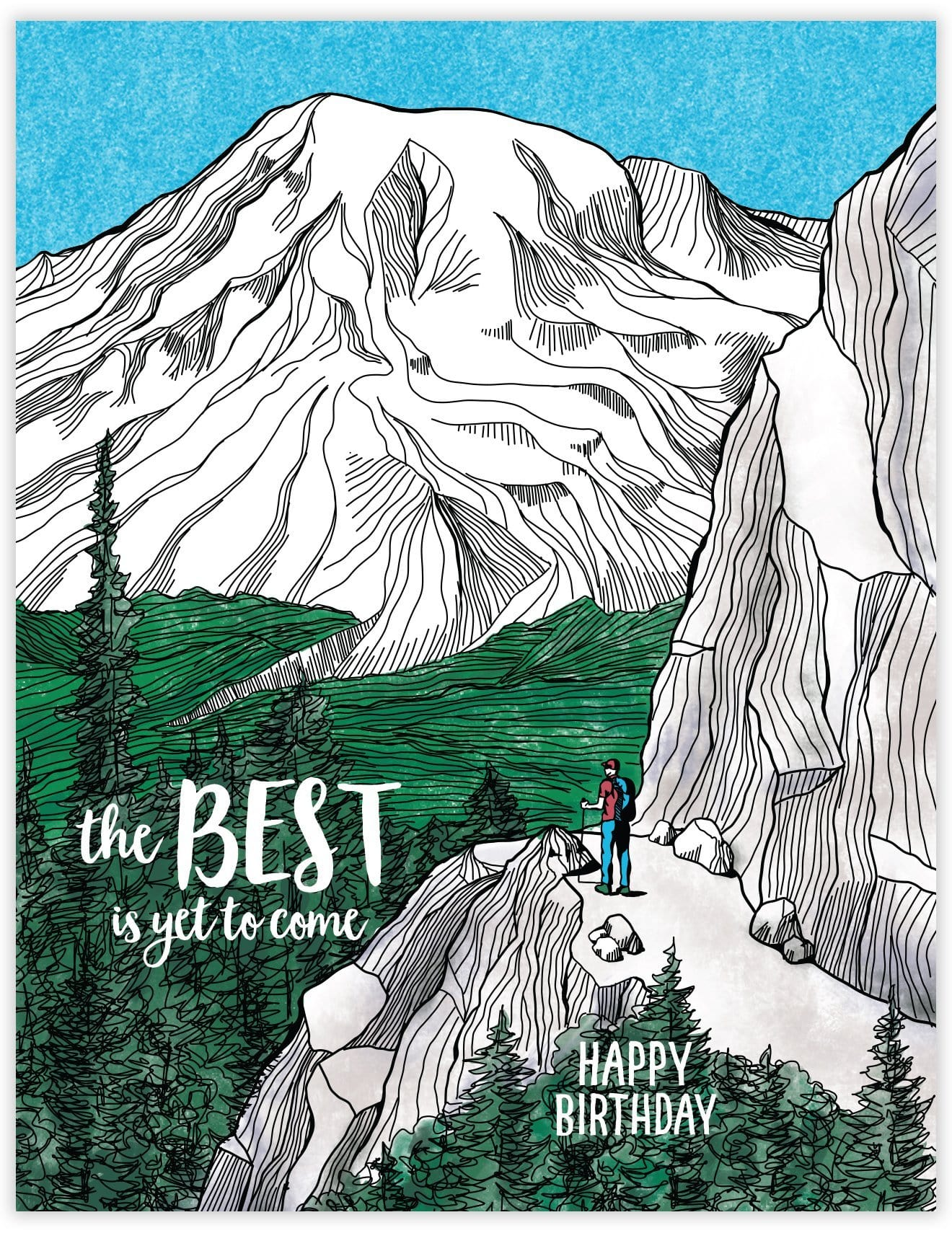 Best is Yet to Come Birthday Card