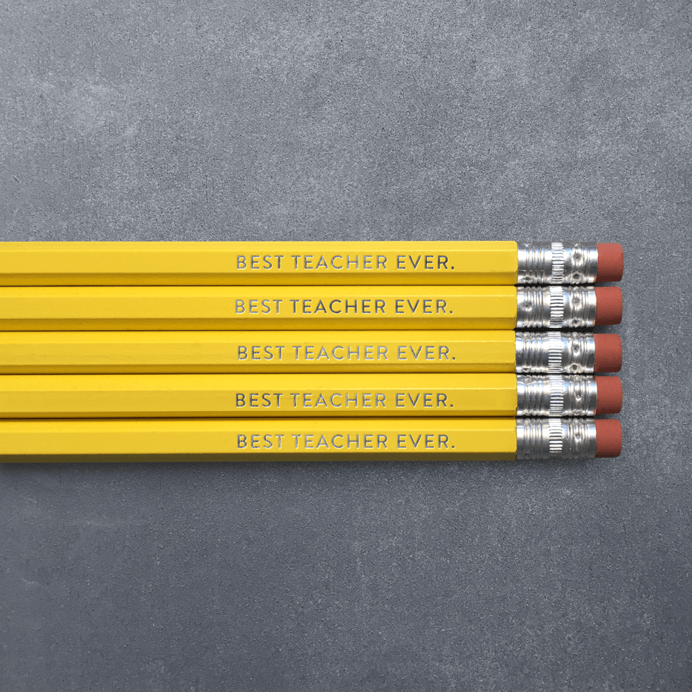 Best Teacher Ever - Pencil Pack of 5