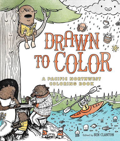 Drawn to Color: A Pacific Northwest Coloring Book