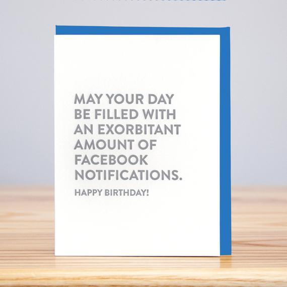 Exorbitant Facebook Notifications Birthday Card
