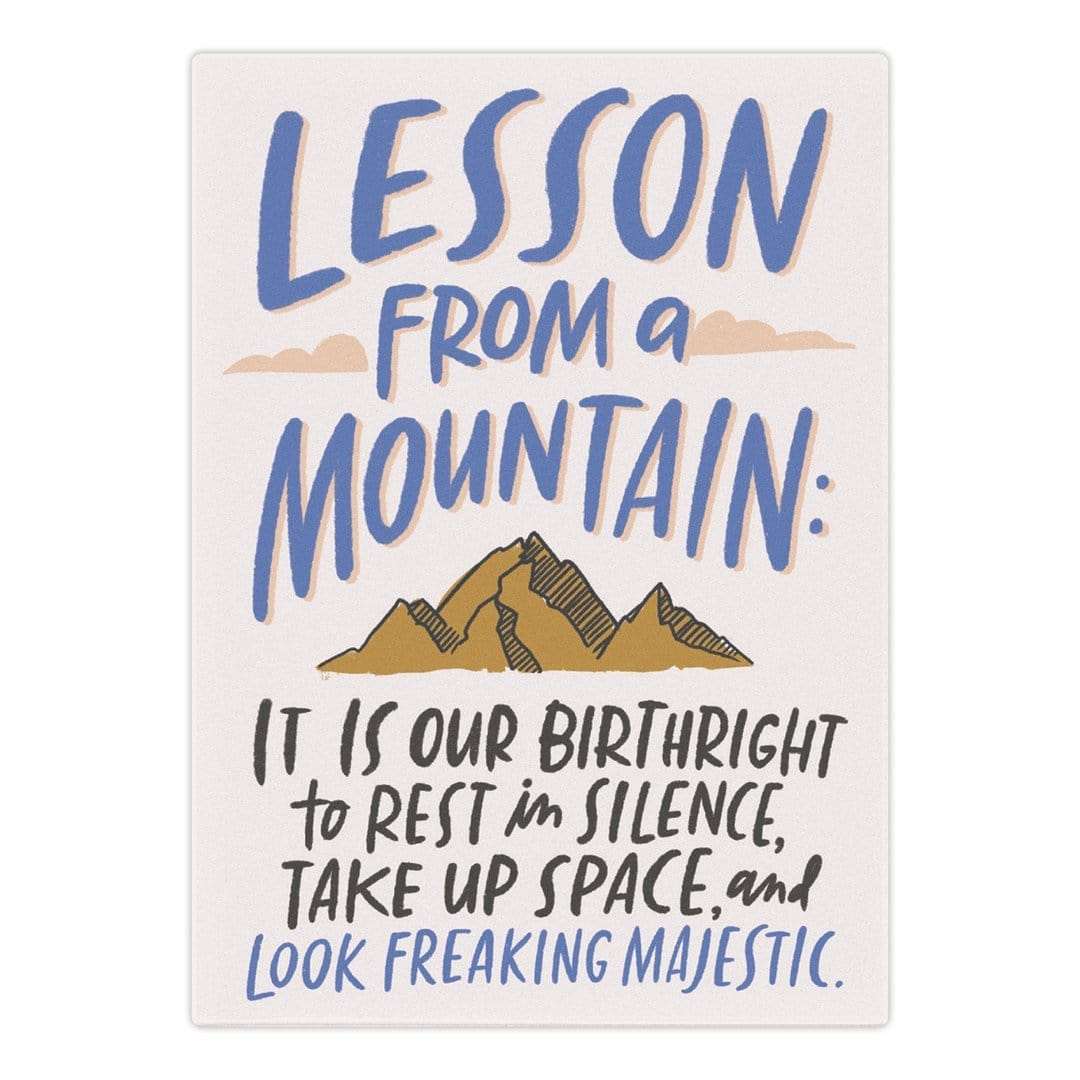 Lessons From a Mountain Magnet