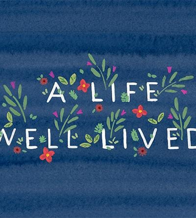 A Life Well Lived Card