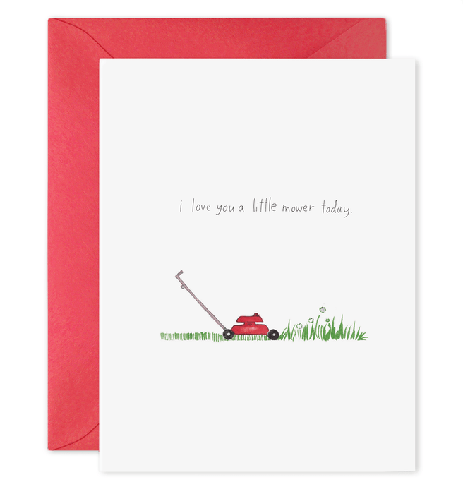 Love You a Little Mower Today Card