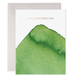 You'll Move Mountains Card