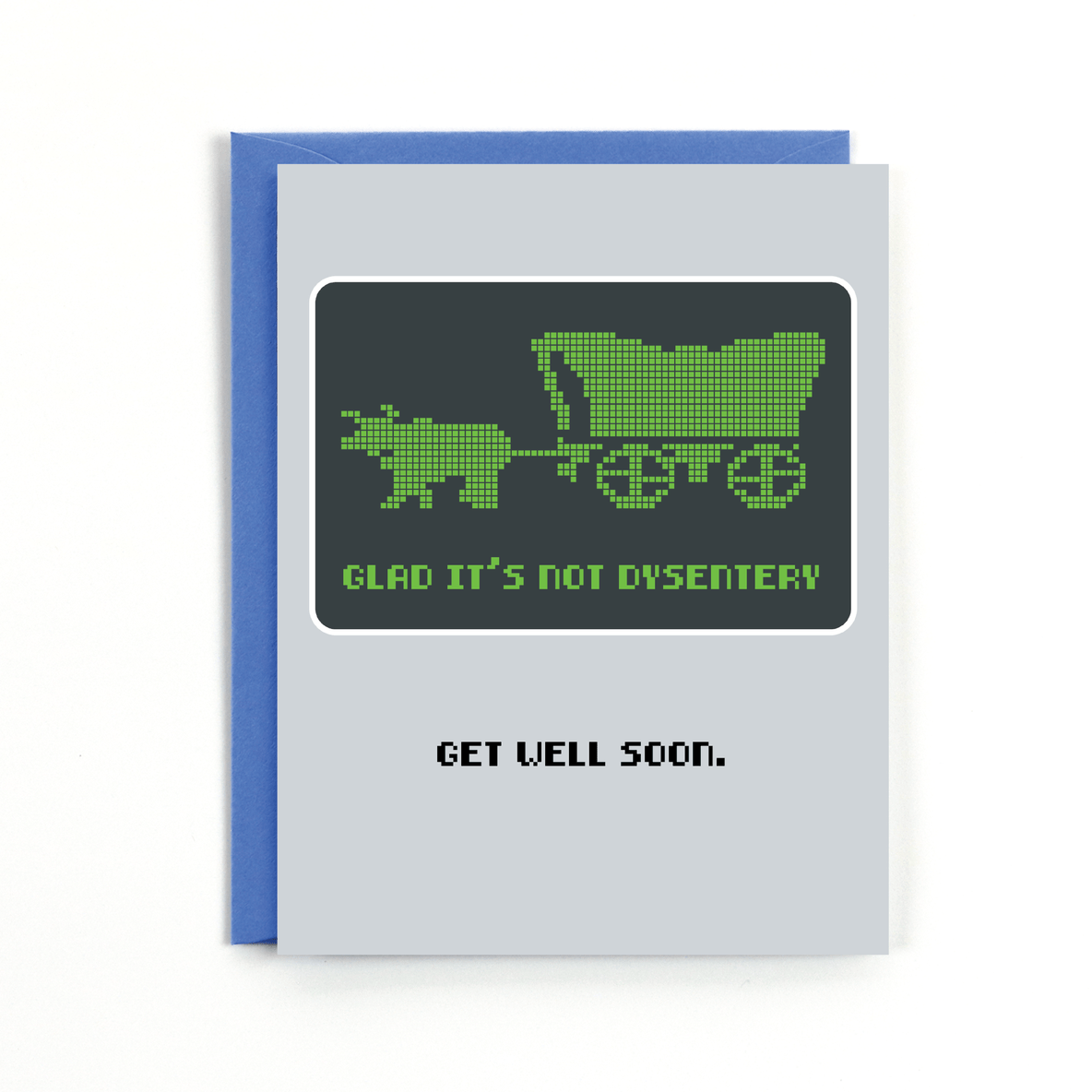 Not Dysentery Card