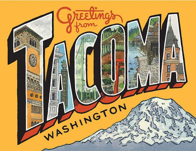 Greetings from Tacoma Greeting Card