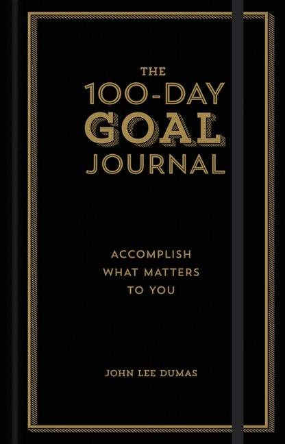 The 100-Day Goal Journal
