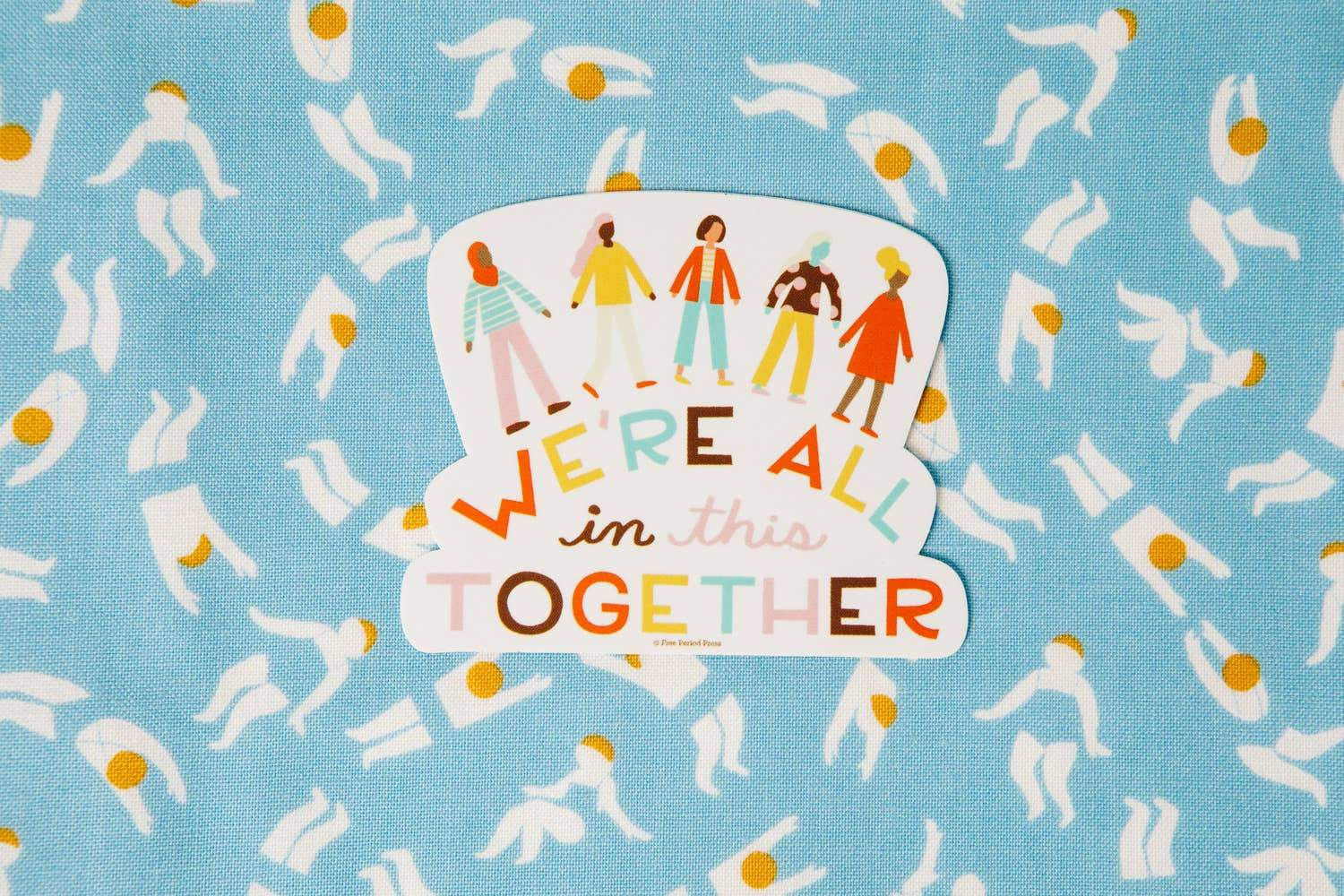 We're All in This Together Vinyl Sticker
