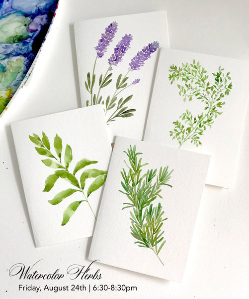Watercolor Herb Notecards Workshop - 8/24/18