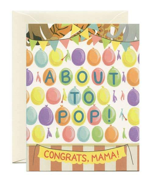 About to Pop Baby Card