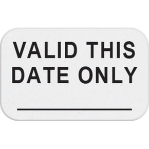 "1-day single-piece adhesive expiring token (handwritten) with printed ""VALID THIS DATE ONLY"""