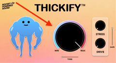 Main Knob from Thickify VST Plugin