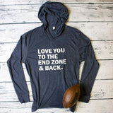 Love you to the endzone navy hoodie