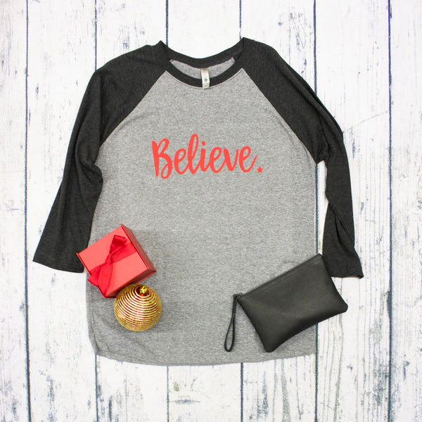 Raglan - Christmas Believe