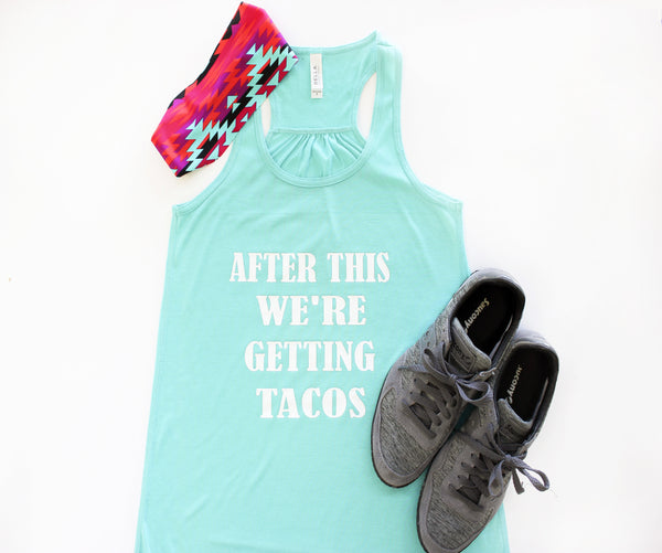 Tank Top - After This...Tacos