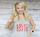 Tank Top - Baseball Hey Batter Batter