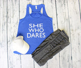 Tank Top - She Who Dares